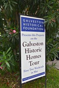 Galveston Historic Home Tour Sign.jpg